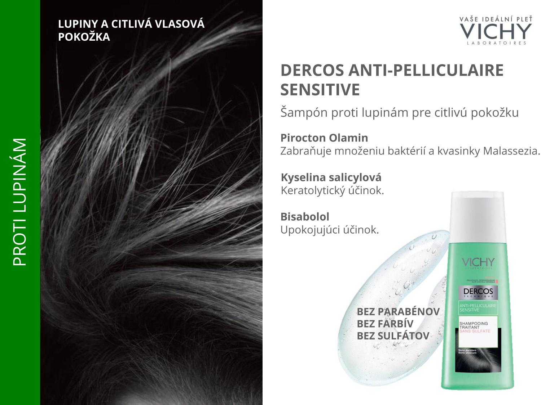 Šampóny Dercos Anti-pelliculaire Sensitive sú určené pre boj s lupinami u citlivej vlasovej pokožky.
