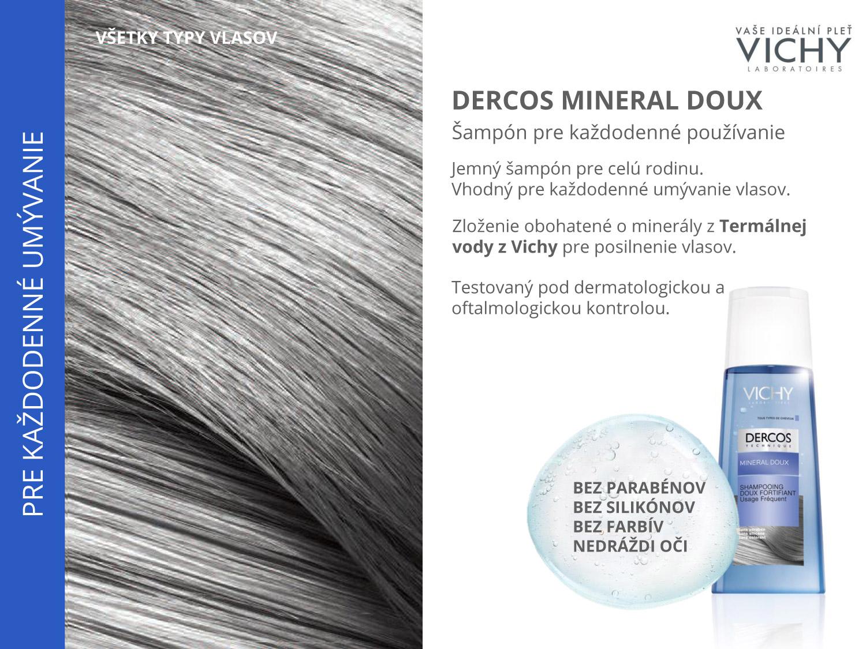 Šampóny Vichy Dercos Mineral Doux sa hodia pre každodenné umývanie vlasov.