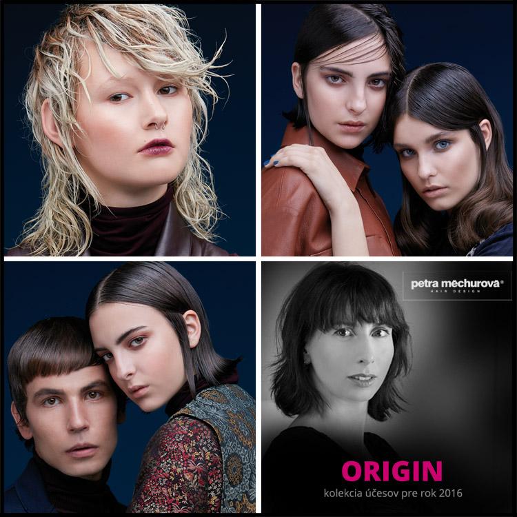 ORIGIN by Petra Měchurová – účesy 2016