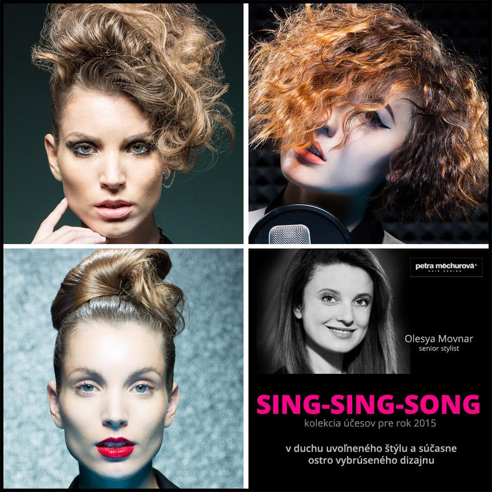 Kolekcia účesov Salon Petra Měchurová SING-SING-SONG 2015 – účesy: Olesya Movnar.