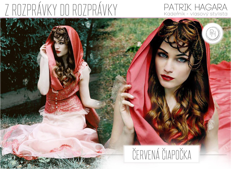 Červená Čiapočka z rovnomennej rozprávky – rozprávkové účesy Patrika Hagaru, v rozprávkových šatách Jiřiny Tauchmannovej v podaní rozprávkových fotografií Lindy Zhengovej