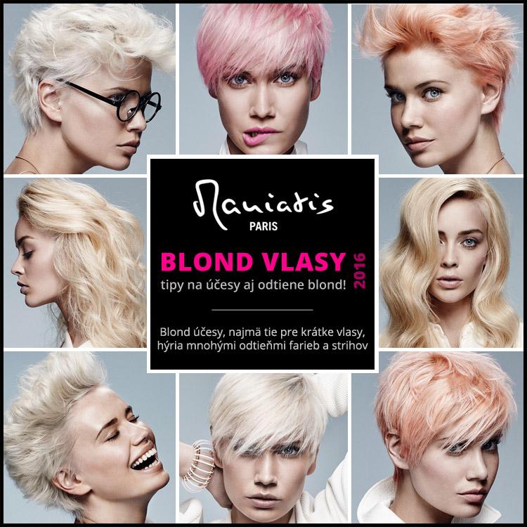 Blond vlasy 2016 – tipy na blond účesy podľa Jean Marc Maniatis.
