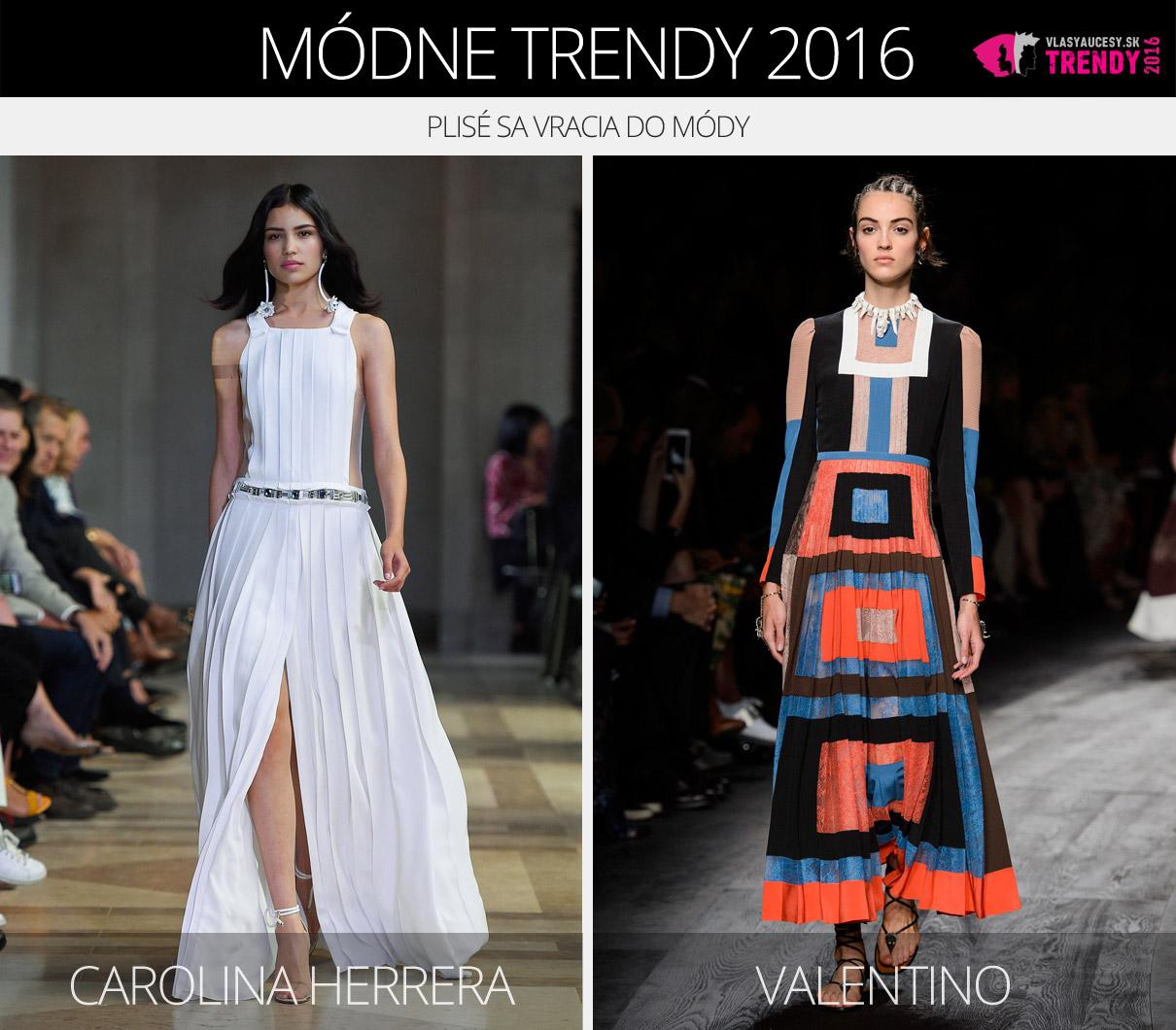 253594a66 Módne trendy 2016 – plisé sa vracia do módy. (Zľava: Carolina Herrera a