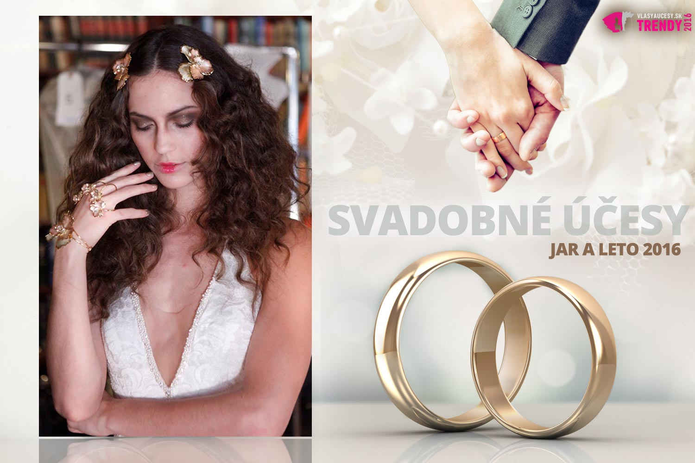 Svadobné účesy pre jar a leto 2016 ku kolekcii svadobných šiat Galia Lahav.