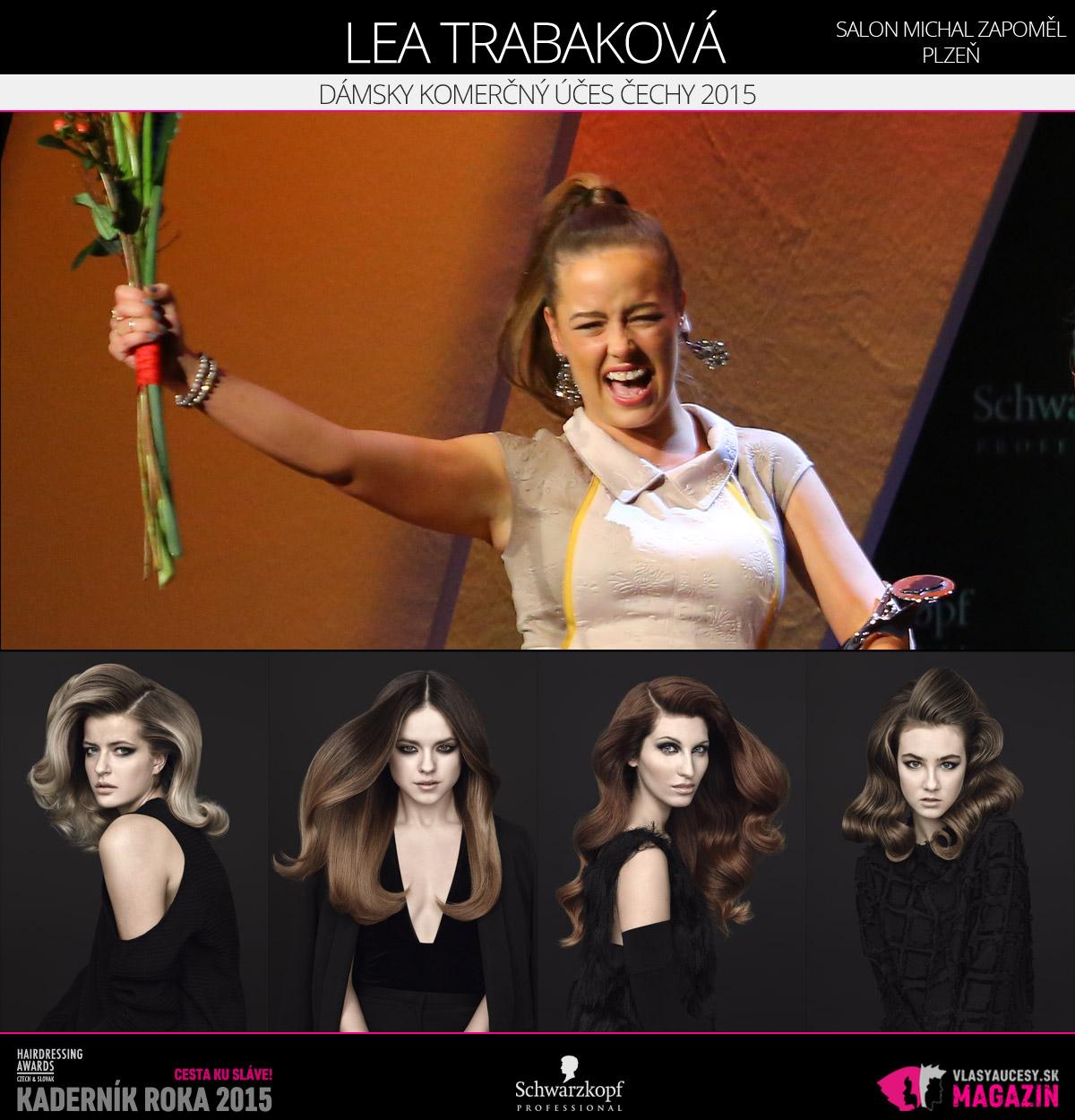 Víťazom v kategórii Dámsky komerčný účes Čechy Czech and Slovak Hairdressing Awards 2015 je Lea Trabaková zo Salónu Michal Zapoměl v Plzni.