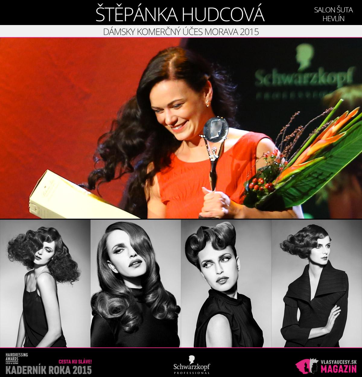 Víťazom v kategórii Dámsky komerčný účes Morava Czech and Slovak Hairdressing Awards 2015 je Štěpánka Hudcová zo Salónu Šuta v Hevlíne.