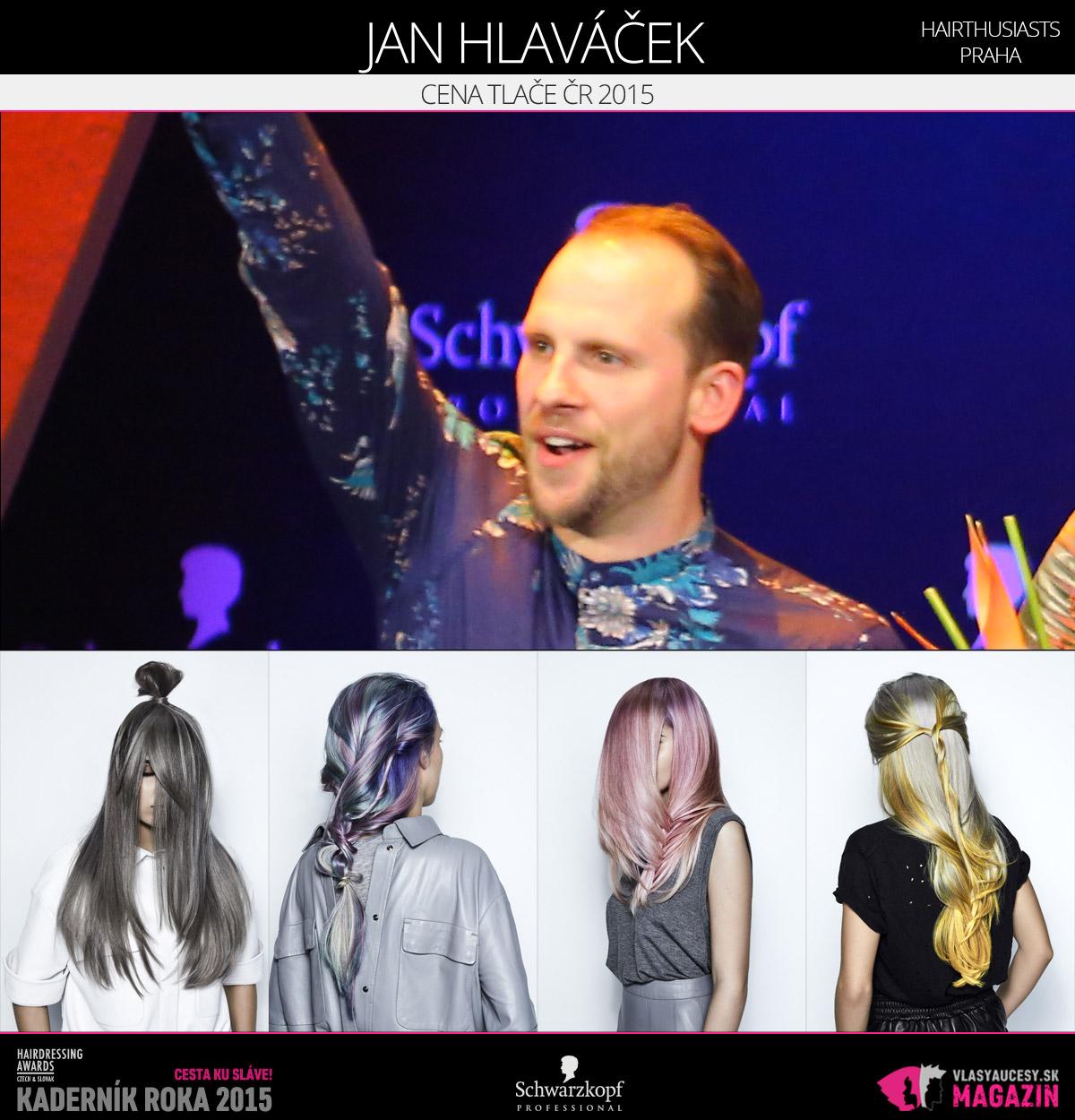 Víťazom v kategórii Cena tlače ČR Czech and Slovak Hairdressing Awards 2015 je Ján Hlaváček z Hairthusiasts v Prahe.