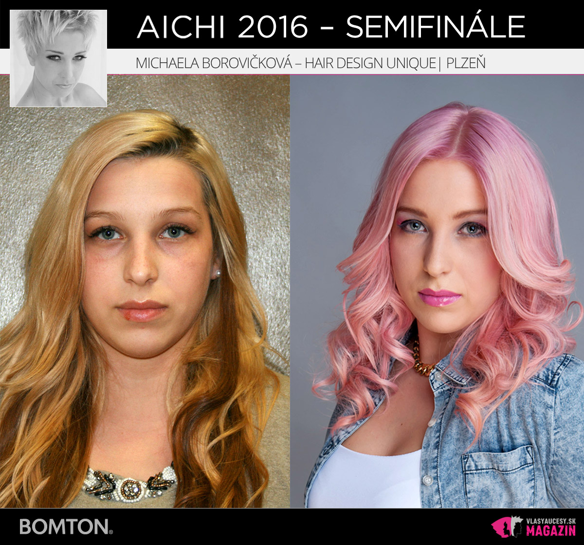Michaela Borovičková – Hair Design Unique, Plzeň | Premeny AICHI 2016 – postupujúci do semifinálového kola