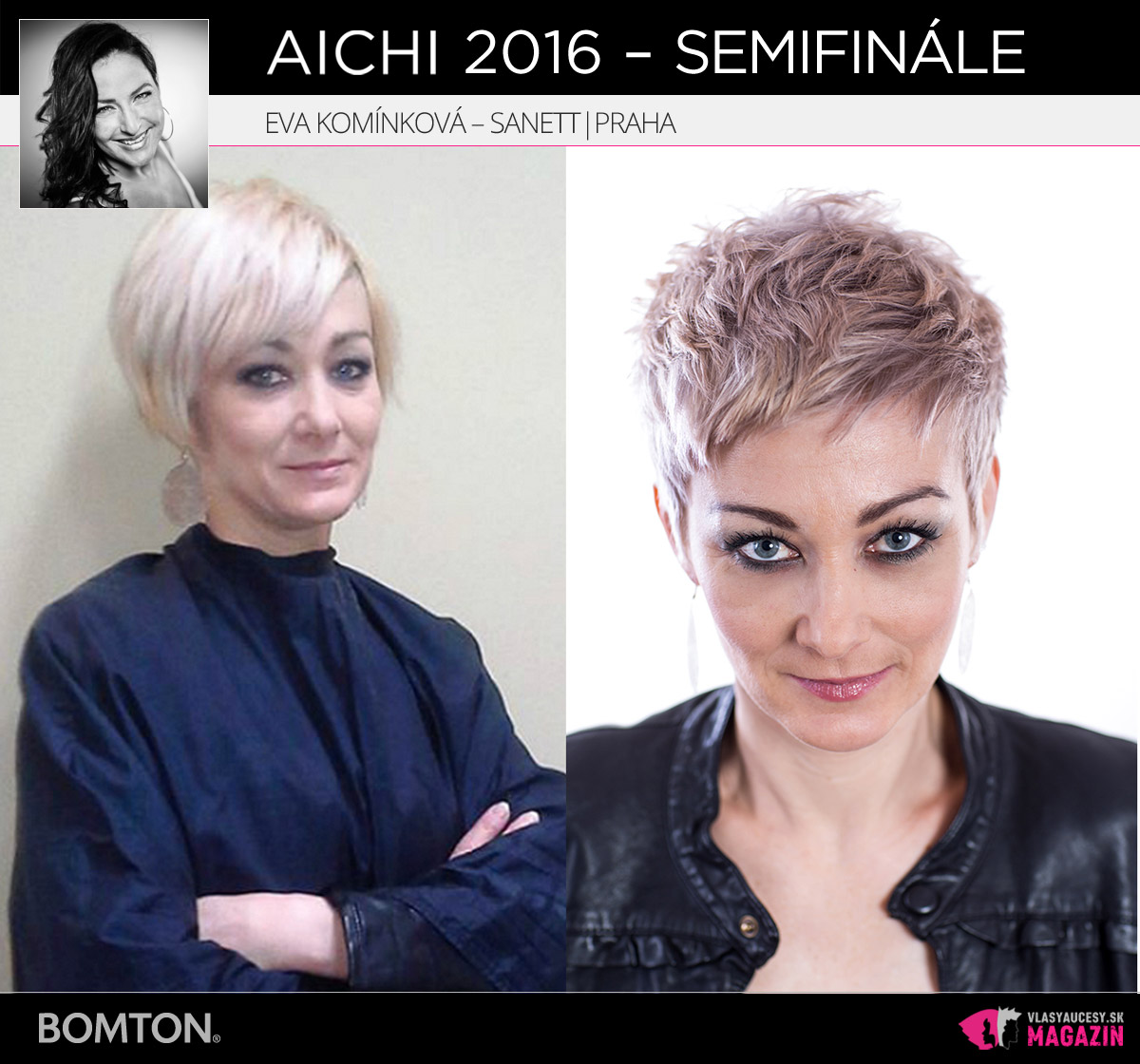 Eva Komínková – Sanett, Praha | Premeny AICHI 2016 – postupujúci do semifinálového kola