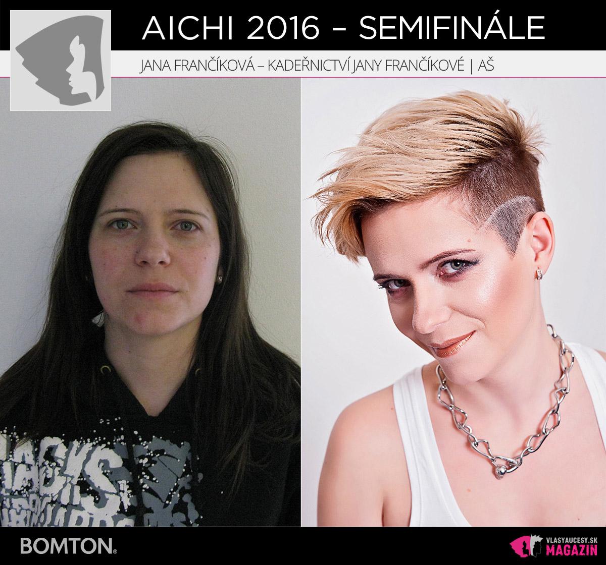 Jana Frančíková – Kadeřnictví Jany Frančíkové, Aš | Premeny AICHI 2016 – postupujúci do semifinálového kola