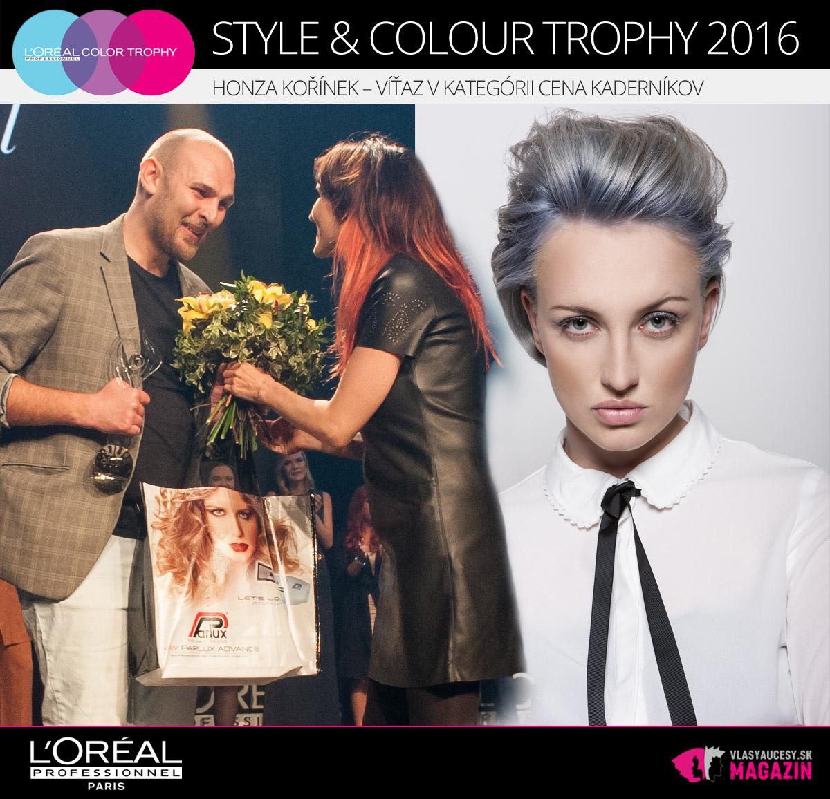 Víťazstvo v kategórii Cena kaderníkov L'Oréal Style & Colour Trophy 2016 získal Ján Kořínek, majiteľ Hair Studio Honza Kořínek v Prahe.