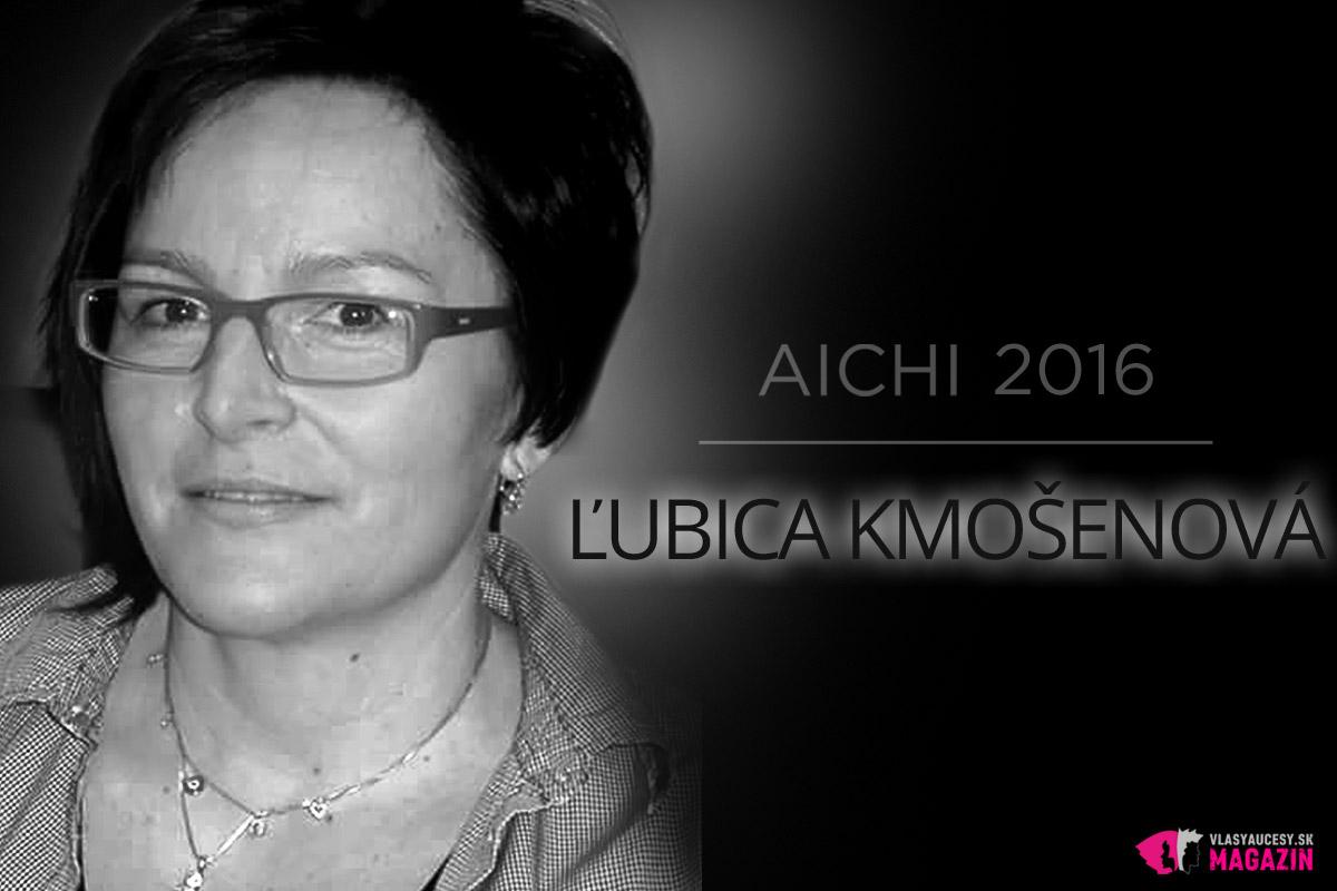 Kaderníčka Ľubica Kmošenová patrí medzi slovenské semifinalistky AICHI 2016. Je rada najmä za to, že ju práca aj po rokoch praxe stále napĺňa.