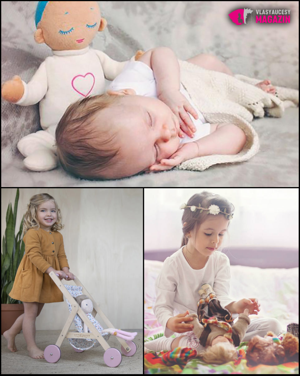 Látkové bábiky, alebo bábiky s látkovým telom, sú vhodnou prvou bábikou už od narodenia.